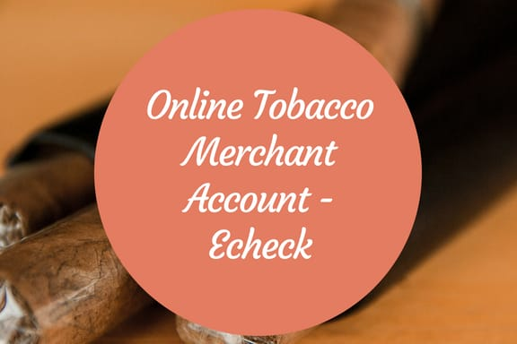 Online Tobacco Merchant Account