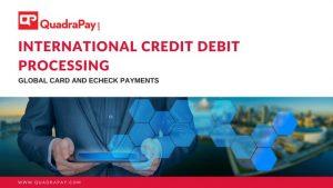 International Credit Debit Processing