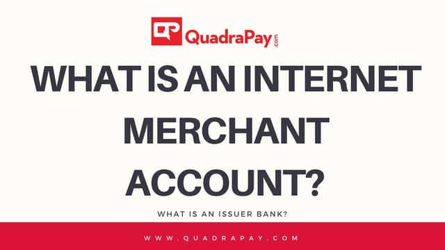 What is an Internet Merchant Account?