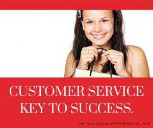 CUSTOMER SERVICE KEY TO SUCCESS.
