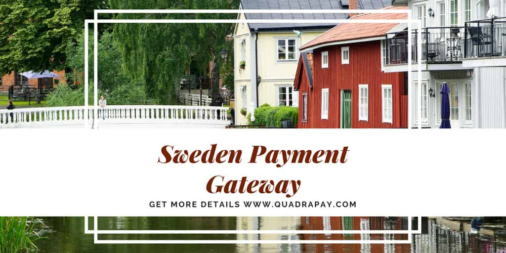 Sweden Payment Gateway by Quadrapay