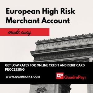 European High Risk Merchant Account By Quadrapay