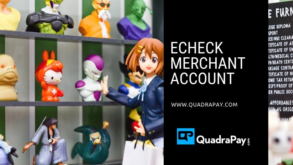 ECHECK MERCHANT ACCOUNT By Quadrapay