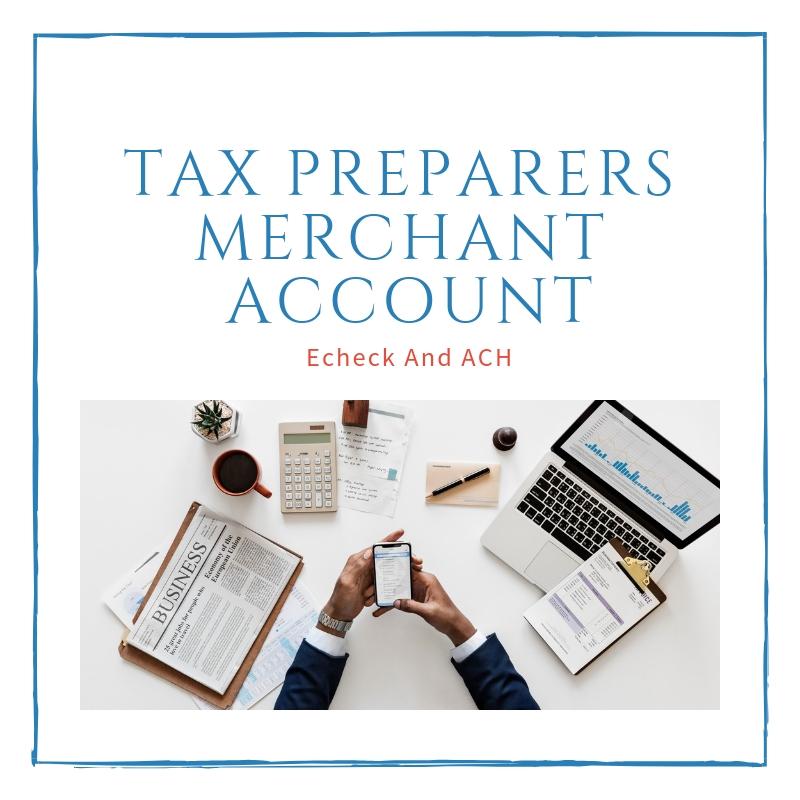 Tax Preparers Merchant Account