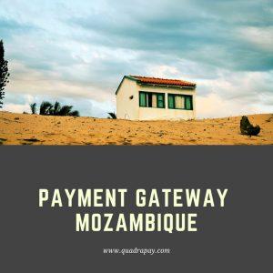 PAYMENT GATEWAY MOZAMBIQUE