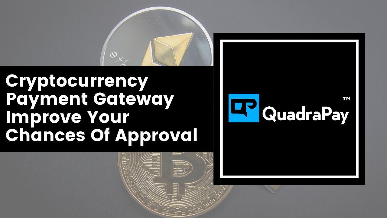 crypto merchant account By Quadrapay in EU