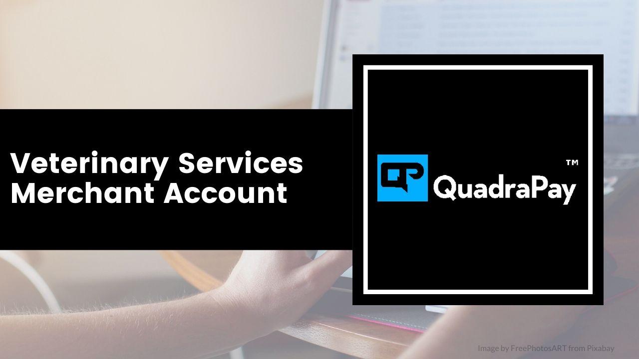 Veterinary Services Merchant Account